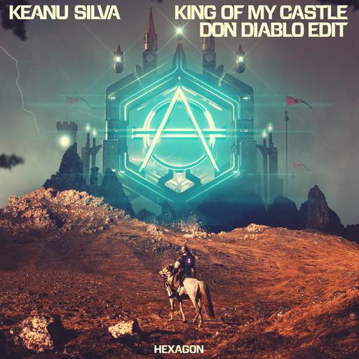 King of My Castle (Don Diablo Edit)
